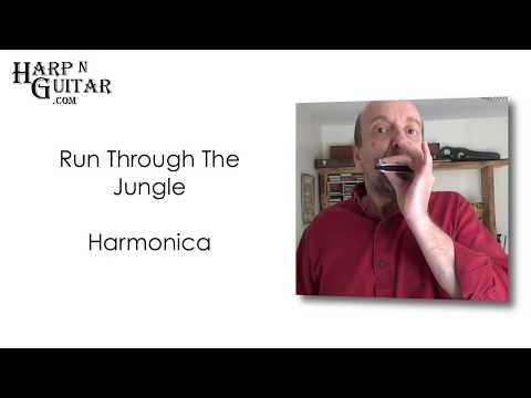 Run Through The Jungle by CCR Harmonica Lesson and Tabs
