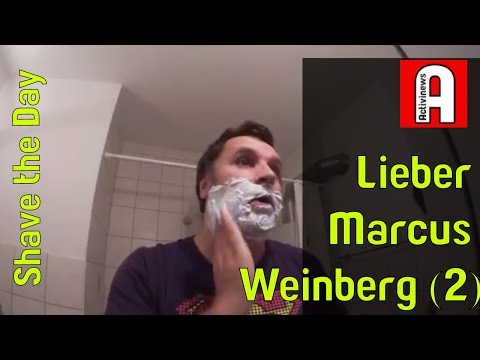 Shave the Day - Lieber Herr Marcus Weinberg II