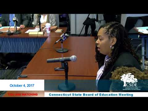 Connecticut State Board of Education Meeting - 10/4/2017