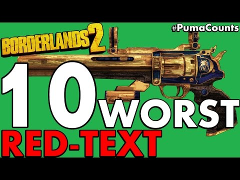 Top 10 Worst Red Text Guns And Weapons To Farm In Borderlands 2 #PumaCounts