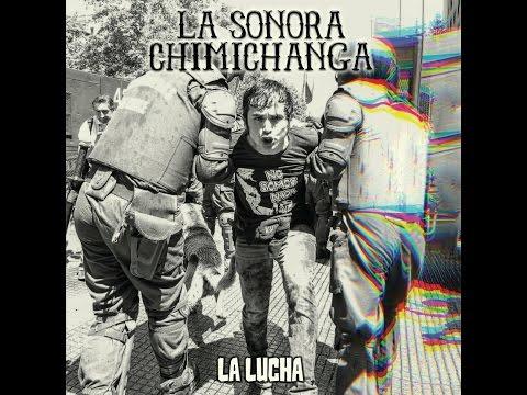 La Sonora Chimichanga ~LA LUCHA~ Disco Completo