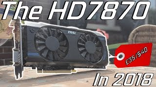 The HD7870 (R9 270) - A Poor Mans GTX1050?