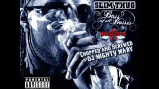 Slim Thug - Top Drop (Screwed & Chopped)