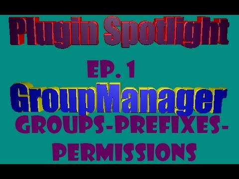 Minecraft- GroupManager How To Make Groups-Prefixes-Permissions