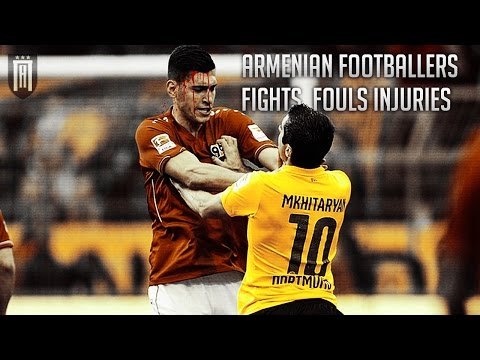 ARMENIAN FOOTBALLERS FIGHTS, INJURIES,FOULS AND ANGRY MOMENTS | ДРАКИ АРМЯНСКИХ ФУТБОЛИСТОВ