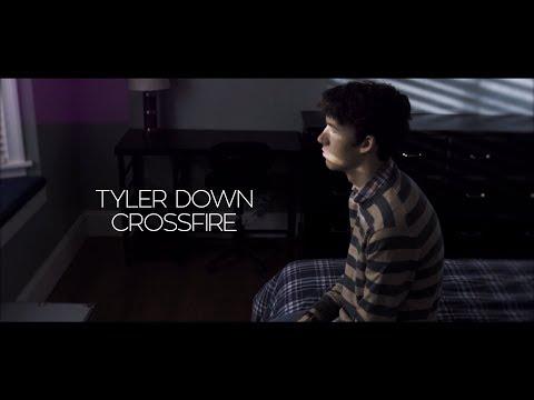 Tyler Down // Crossfire
