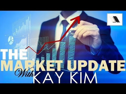 The Market Update with Kay Kim - 8/11/2017