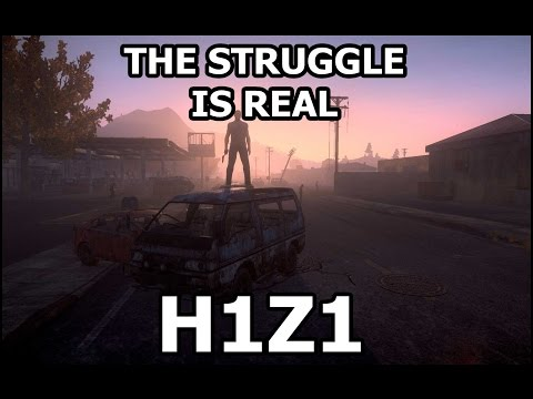 [H1Z1 Gameplay] I Can Has Cheezburger? The Struggle is Real! (30+ Minute H1Z1 Gameplay)
