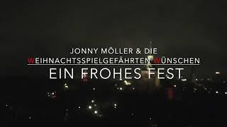Jonny Möller & Weihnachts Spielgefährten Corona Weihnacht 2020 Teil 3