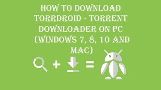 TorrDroid - Torrent Downloader on PC - Download for Windows 7, 8, 10 and Mac screenshot 2