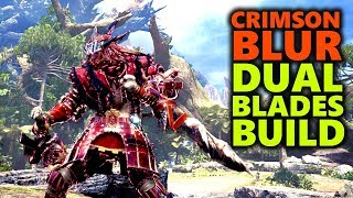 DUAL BLADES MIXED SET - THE CRIMSON BLUR! - Monster Hunter World