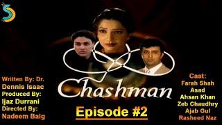 Ijaz Durrani Ft. Ajab Gul - Chashman Drama Serial | Episode #2