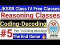 Gambar cover #5 Coding Decoding - The End Game 😂  JKSSB Reasoning ~ Class IV Vacancy Free Classes | Tricks 🔥