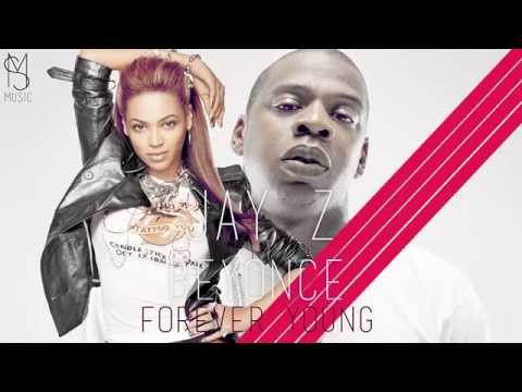 Jay Z ft Beyonce  Forever Young