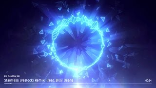 Ali Brustofski - Stainless (Veslocki Remix ft. Billy Dean) #STAINLESS - THE REMIXES ALBUM on iTunes