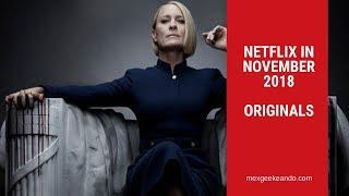 Netflix in November 2018 New Series and Movies Netflix Originals