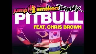 Pitbull Ft. Chris Brown International Love Jump Smokers remix.mp3