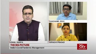 The Big Picture : India's Covid Pandemic Management