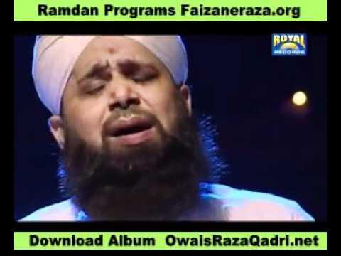 Aye Sabz Gumbad Wale Manzoor Dua Karna By Owais Raza