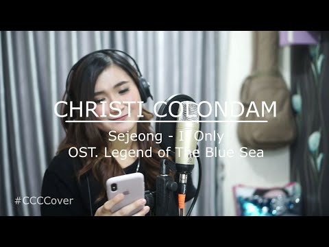 Sejeong - If Only OST. Legend of the Blue Sea Cover by Christi Colondam