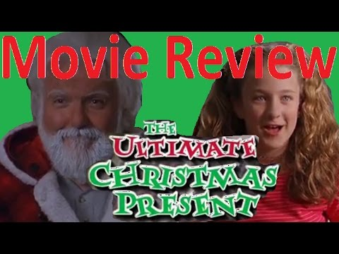 The Ultimate Christmas Present - Movie Review