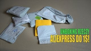 Unboxing rzeczy z AliExpress do 1$!