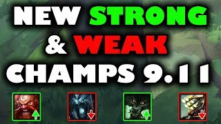 New Strong and Weak Champs Patch 9.11 ~ League of Legends