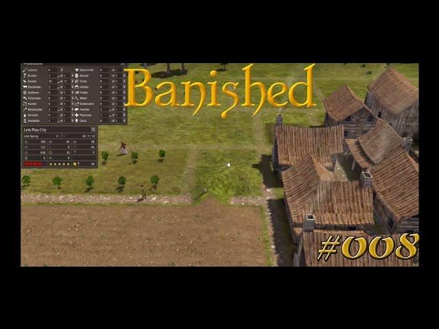 Let's Play Banished | Medizin statt Nahrung ? | Folge #008