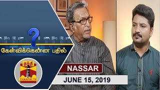 (15/06/2019) Kelvikkenna Bathil | Exclusive Interview with Actor Nassar