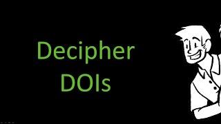 Deciphering Digital Object Identifiers (DOIs)