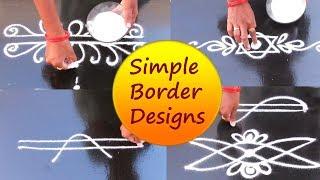 Easy &Simple border rangoli designs# Mungitlo Muggulu