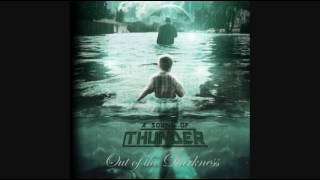 Watch A Sound Of Thunder Out Of The Darkness video