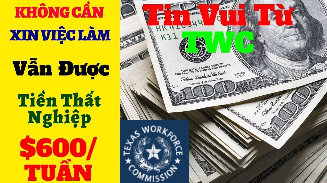 Gói Cứu Trợ-Tin Mới Về Tiền Thất Nghiệp-O Cần Xin Việc Vẩn Tiếp Tục Nhận $600/Tuần &Tiền Thất Nghiệp