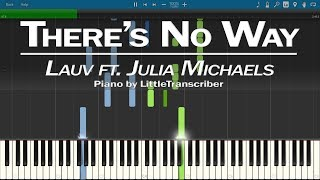 Lauv ft. Julia Michaels - There's No Way (Piano Cover) Synthesia Tutorial by LittleTranscriber