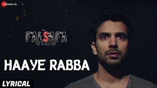 Haaye Rabba Lyrical | Falsafa | Manit Joura & Geeta Agrawal Sharma | Hriti Tikadar