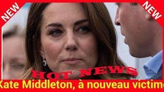 Kate, à nouveau victime de la goujaterie de William : cette bourde rattrapée de justesse