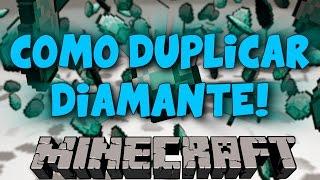 Tutorial de como duplicar diamantes! | FACIL Y RAPIDO!