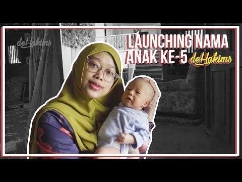 LAUNCHING NAMA ANAK KE-5 DeHakims..!