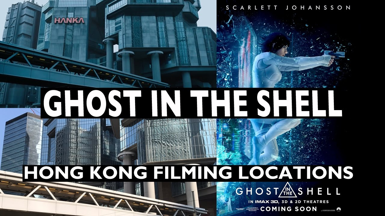 Ghost In The Shell 2017 Hong Kong Filming Locations Tour Youtube