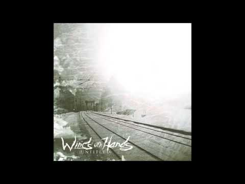 Winds with Hands - (Untitled) (Post Metal * Instrumental Metal * Sheoegaze)