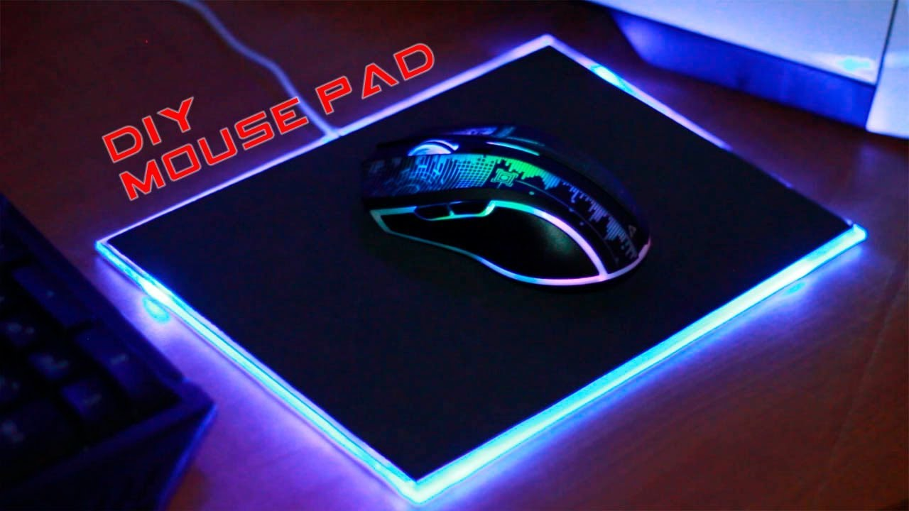 DIY MOUSE PAD GAMER - How to Make a Mouse Pad Led - YouTube