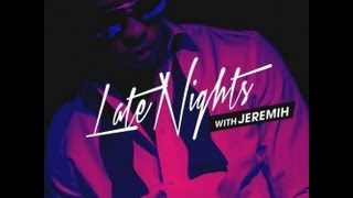 Jeremih - All the Time (NO BEEP! RADIO VERSION!),Feat. Lil Wayne,Natasha Mosley