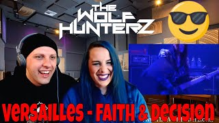 Versailles - Faith & Decision   THE WOLF HUNTERZ Reactions