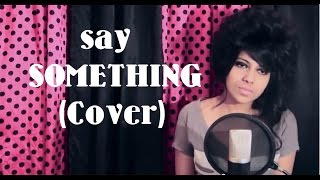 Xefer - Say Something (Cover)