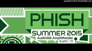 """Phish - """"Dirt"""" (Austin, 7/28/15)"""