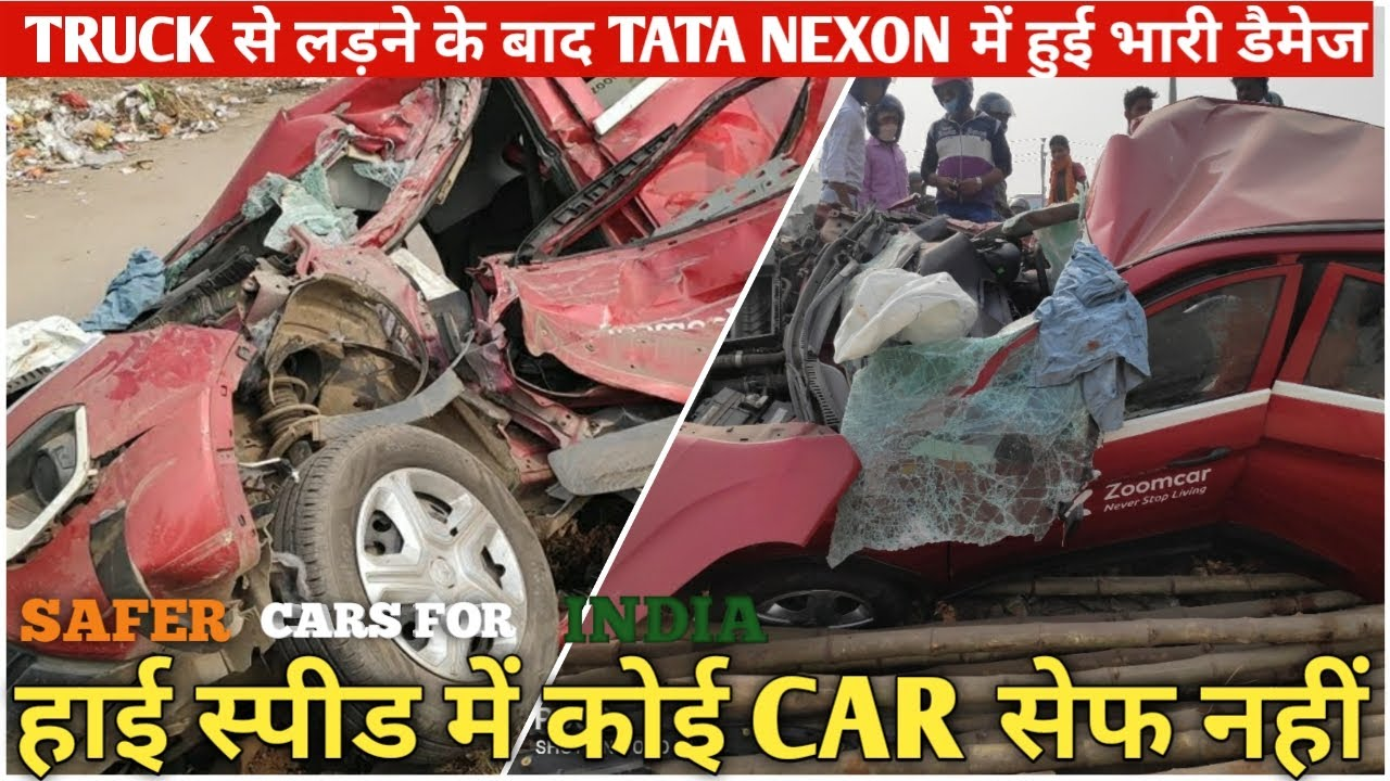Tata Nexon Zoomcar Recent Accident With Truck Which Shows Importance Of Speed Limit | Nikhil Rana