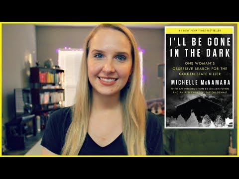 I'LL BE GONE IN THE DARK | One Woman's Obsessive Search For the Golden State Killer