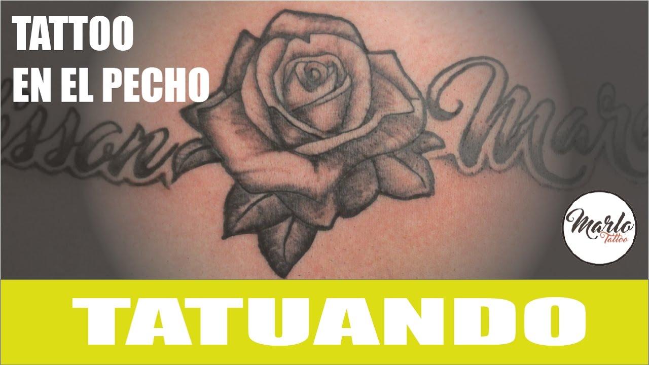 Tatuando Rosa Con Letras En El Pecho Youtube
