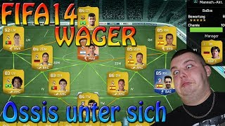 FIFA14 WAGER || Ossis unter sich :D