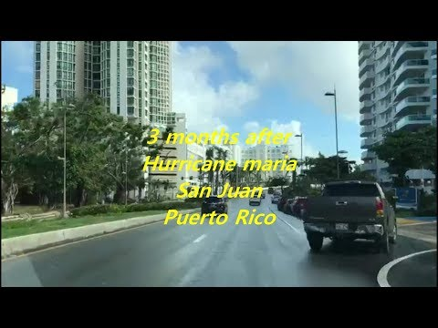 3 months after Hurricane Maria devastated San Juan, Puerto Rico